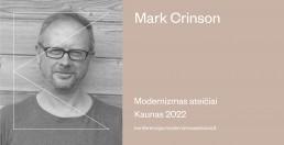 """Mark Crinson: """"Modernizmo architektūra – tai nuolatinių mūsų bandymų neatsilikti nuo besikeičiančio pasaulio liudininkė"""""""